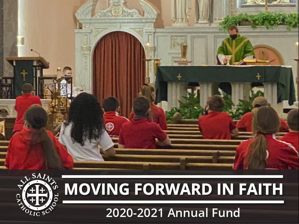 Moving Forward In Faith 2020-2021 Annual Fund